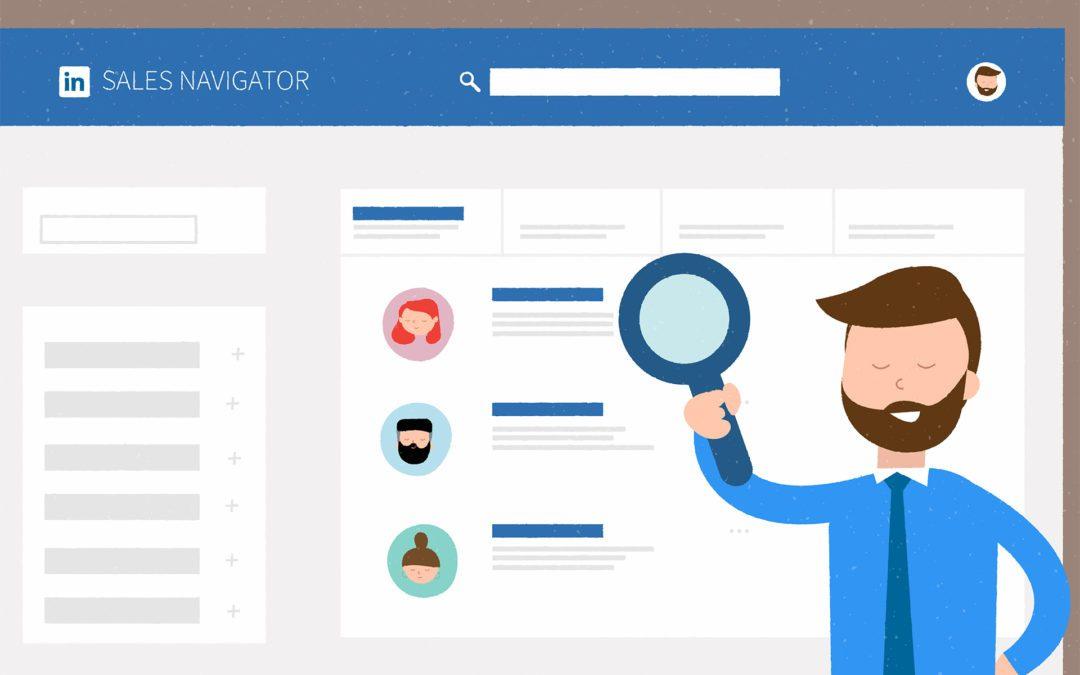Linkedin Sales Navigator: The Definitive Guide